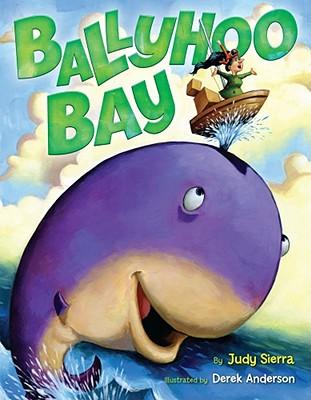Ballyhoo Bay By Sierra, Judy/ Anderson, Derek (ILT)